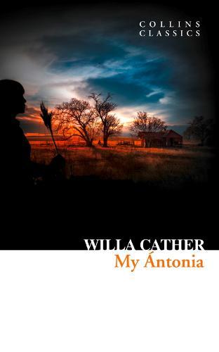My Antonia - Collins Classics (Paperback)
