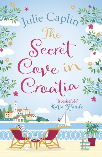 The Secret Cove in Croatia - Romantic Escapes 5 (Paperback)