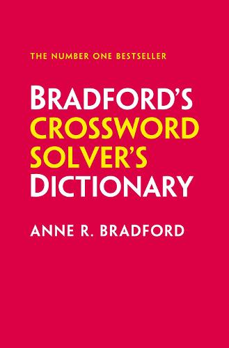 Bradford S Crossword Solver S Dictionary By Anne R Bradford Collins Puzzles Waterstones