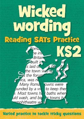 Wicked Wording: KS2 Reading SAT Practice: Teacher Resources (Paperback)