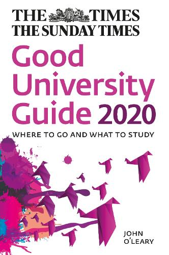 The Times Good University Guide 2020: Where to Go and What to Study (Paperback)