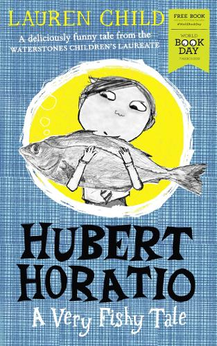 Hubert Horatio: A Very Fishy Tale: World Book Day 2019 (Paperback)