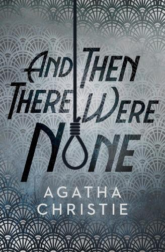 And Then There Were None (Hardback)