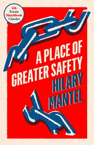 A Place of Greater Safety - 4th Estate Matchbook Classics (Paperback)