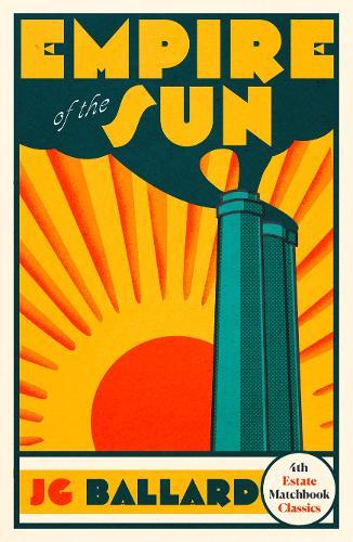 Empire of the Sun - 4th Estate Matchbook Classics (Paperback)