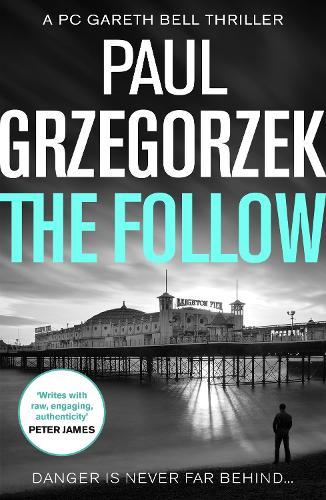 The Follow - Gareth Bell Thriller Book 1 (Paperback)