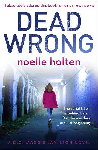 Dead Wrong - Maggie Jamieson thriller 2 (Paperback)