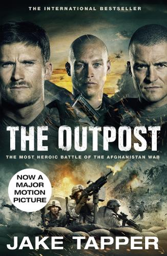 The Outpost: Now a Major Motion Picture (Paperback)