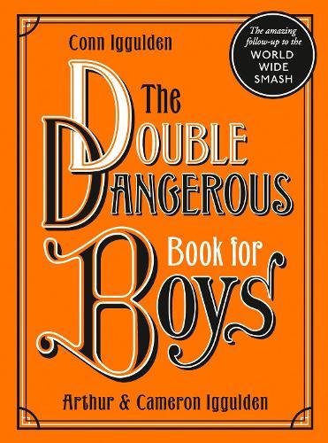 The Double Dangerous Book for Boys (Hardback)