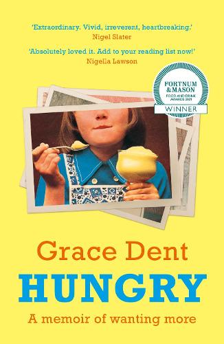 Hungry: The Highly Anticipated Memoir from One of the Greatest Food Writers of All Time (Paperback)