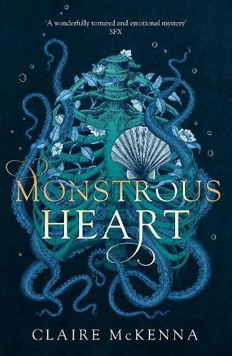 Monstrous Heart - The Deepwater Trilogy Book 1 (Paperback)