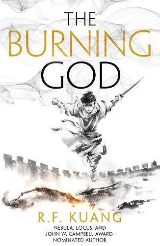 The Burning God - The Poppy War Book 3 (Hardback)