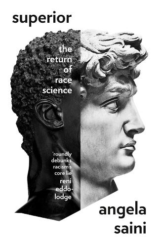 Superior: The Return of Race Science (Hardback)