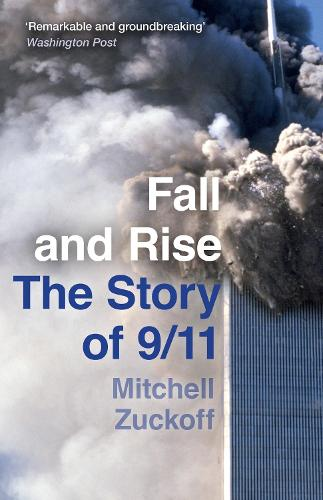Fall and Rise: The Story of 9/11 (Paperback)