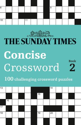 The Sunday Times Concise Crossword Book 2: 100 Challenging Crossword Puzzles (Paperback)