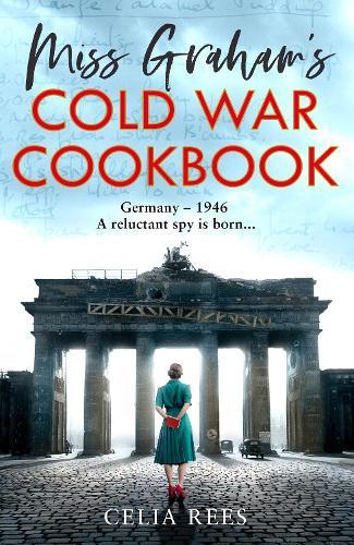 Miss Graham's Cold War Cookbook (Hardback)