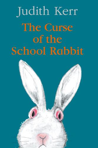 The Curse of the School Rabbit (Hardback)