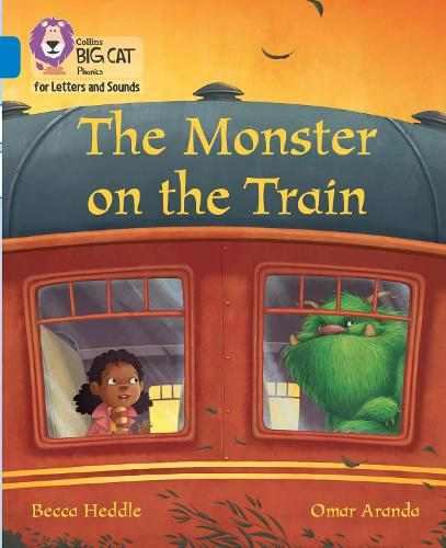 Monster on the Train: Band 04/Blue - Collins Big Cat Phonics for Letters and Sounds (Paperback)