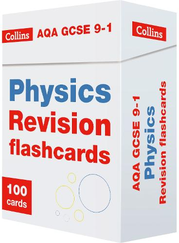 AQA GCSE 9-1 Physics Revision Cards: Ideal for Home Learning, 2021 Assessments and 2022 Exams - Collins GCSE Grade 9-1 Revision