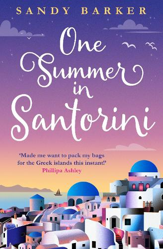 One Summer in Santorini - The Holiday Romance Book 1 (Paperback)
