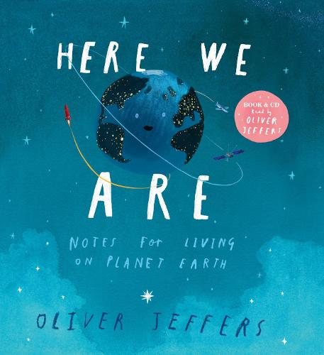 Here We Are by Oliver Jeffers | Waterstones