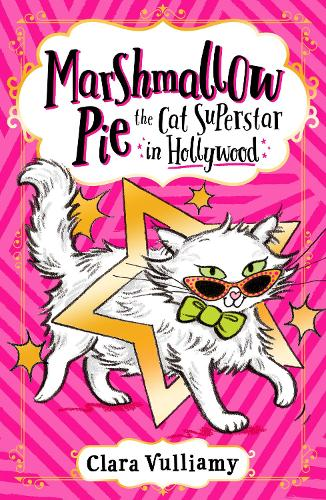 Marshmallow Pie The Cat Superstar in Hollywood - Marshmallow Pie the Cat Superstar Book 3 (Paperback)