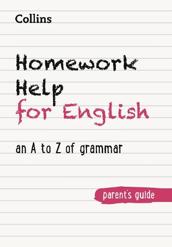 Homework Help for English: An a to Z of Grammar - Help your kids (Paperback)