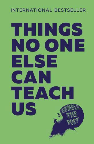 Things No One Else Can Teach Us (Hardback)