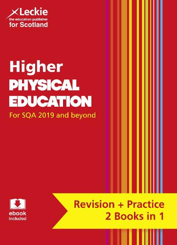 Higher Physical Education: Preparation and Support for Teacher Assessment - Leckie Complete Revision & Practice (Paperback)