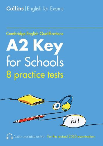 Practice Tests for A2 Key for Schools (KET) - Collins Cambridge English (Paperback)