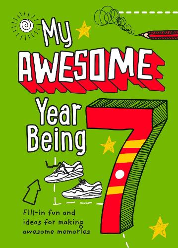My Awesome Year being 7 (Hardback)