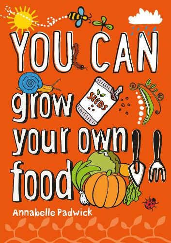 YOU CAN grow your own food (Paperback)