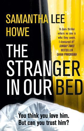 The Stranger in Our Bed (Paperback)