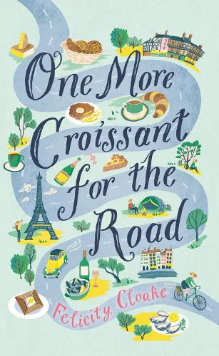 One More Croissant for the Road (Paperback)