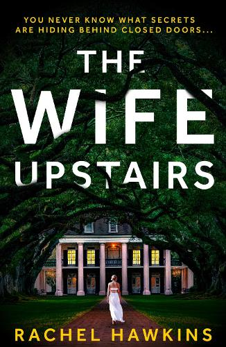 The Wife Upstairs (Paperback)