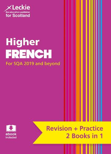 Higher French: Preparation and Support for Teacher Assessment - Leckie Complete Revision & Practice (Paperback)