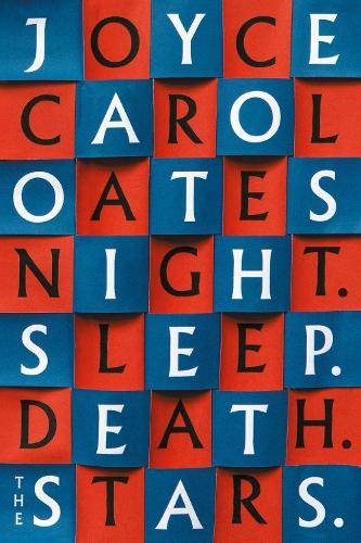 Night. Sleep. Death. The Stars. (Hardback)