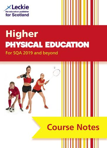 NEW Higher Physical Education (second edition): Revise for Sqa Exams - Leckie Course Notes (Paperback)