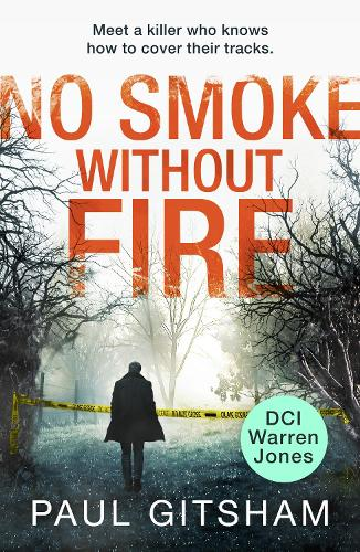 No Smoke Without Fire - DCI Warren Jones 2 (Paperback)