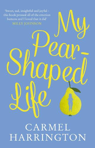 My Pear-Shaped Life (Hardback)