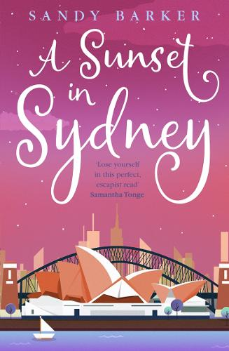 A Sunset in Sydney - The Holiday Romance Book 3 (Paperback)
