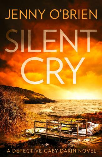 Silent Cry - Detective Gaby Darin Book 1 (Paperback)