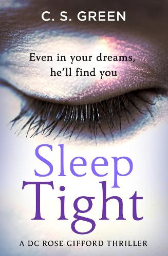Sleep Tight - Rose Gifford series Book 1 (Hardback)