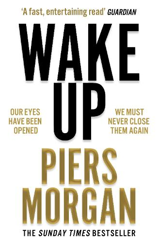 Wake Up: Why the World Has Gone Nuts (Paperback)