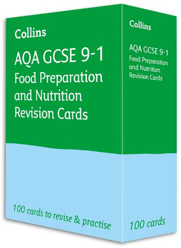 AQA GCSE 9-1 Food Preparation & Nutrition Revision Cards: Ideal for Home Learning, 2022 and 2023 Exams - Collins GCSE Grade 9-1 Revision