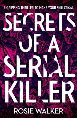 Secrets of a Serial Killer (Paperback)