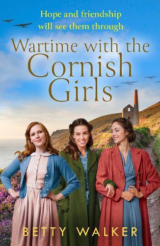 Wartime with the Cornish Girls - The Cornish Girls Series (Paperback)
