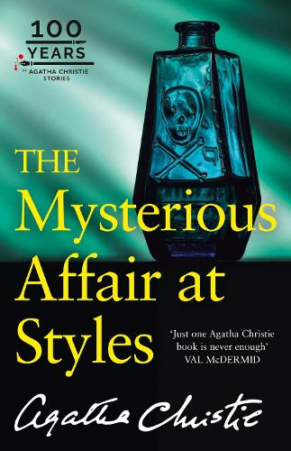 The Mysterious Affair at Styles: The 100th Anniversary Edition - Poirot (Paperback)