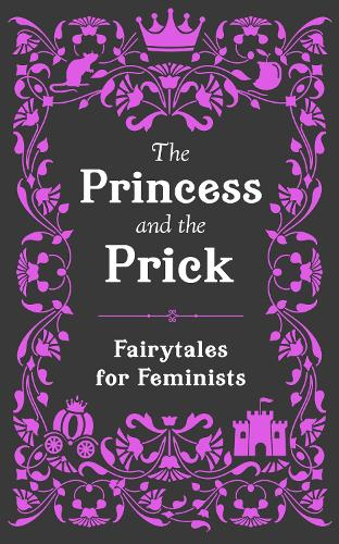 The Princess and the Prick (Hardback)