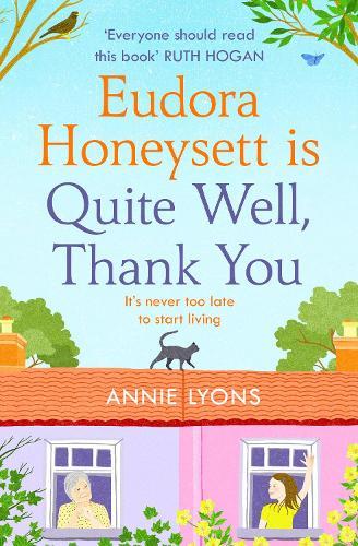Eudora Honeysett is Quite Well, Thank You (Paperback)